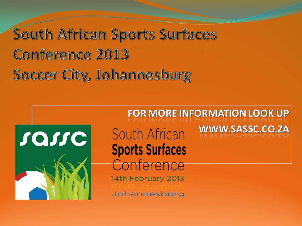 South African Sports Surfaces Conference February 2013